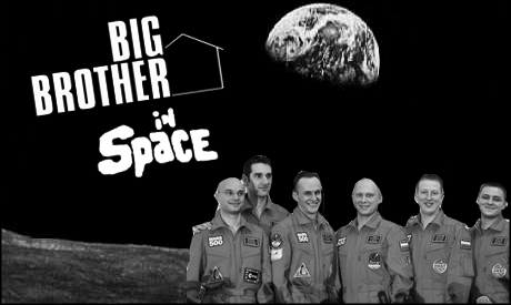Big Brother... In Space!