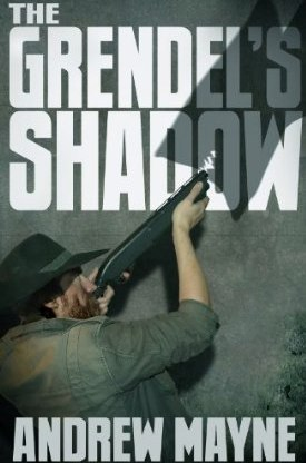 Image The Grendel s Shadow Andrew Mayne